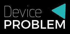 Device Problem